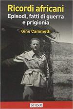 60958 - Cammelli, G. - Ricordi africani. Episodi, fatti di guerra e prigionia