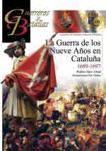 60987 - Saez Abad, R. - Guerreros y Batallas 109: La guerra de los Nueve anos en Cataluna 1689-1697