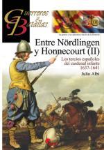 60988 - Albi, J. - Guerreros y Batallas 110: Entre Noerdlingen y Honnecourt (II) Los tercios espanoles del cardenal infante 1637-1641