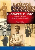 60990 - Fiorentini, M. - Generale nero. Domenico Mondelli: bersagliere, aviatore e ardito