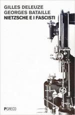 61053 - Deleuze-Bataille, G.-G. - Nietzsche e i fascisti