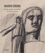 61057 - AAVV,  - Mario Sironi. Disegni, progetti e bozzetti per Il Popolo d'Italia. Mario Sironi e le illustrazioni per Il Popolo d'Italia 1921-1940. Cofanetto 2 Voll
