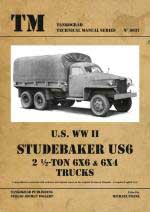 61079 - Franz, M. cur - Technical Manual 6037: US WW II Studebaker US6 2 1/2-ton 6x6 and 6x4 Trucks