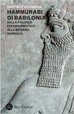 61090 - Schmoekel, H. - Hammurabi di Babilonia. Dalla politica espansionistica alla riforma giuridica