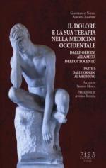 61105 - Natale-Zampieri, G.-A. - Dolore e la sua terapia nella medicina occidentale. Dalle origini alla meta' dell'800 (Il)