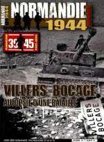 61114 - AAVV,  - Normandie 1944 Magazine HS 10: Villers-Bocage: Autopsie d'une bataille Vol 1