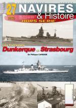 61139 - Caresse, P. - HS Navires&Histoire 27: Les Cuirasses Dunkerque et Strasbourg