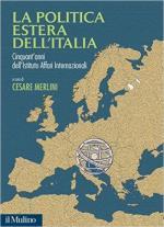 61141 - Merlini, cur - Politica estera dell'Italia. Cinquant'anni dell'Istituto Affari Internazionali (La)