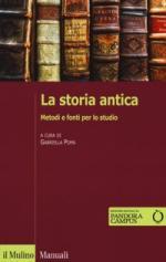 61142 - Poma, G. cur - Storia antica. Metodi e fonti per lo studio (La)