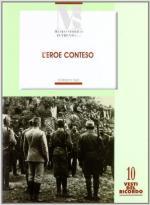 61157 - Tiezzi, M. - Eroe conteso. La costruzione del mito di Cesare Battisti negli anni 1916-1935 (L')