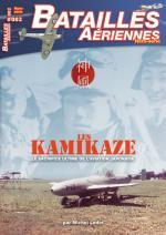 61172 - Ledet, M. - Batailles Aeriennes HS 02: Les Kamikazes. Le sacrifice ultime de l'aviation japonaise