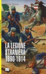 61179 - Windrow, M. - Legione Straniera Francese 1890-1914 (La)