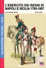 61181 - Cristini-Cenni, L.-Q. - Quaderni Cenni 04: Esercito dei Regni di Napoli e Sicilia 1785-1807 (L')