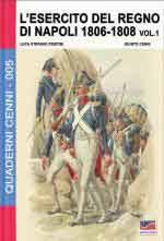 61182 - Cristini-Cenni, L.-Q. - Quaderni Cenni 05: Esercito del Regno di Napoli 1806-1808 Vol 1 (L')