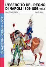61184 - Cristini-Cenni, L.-Q. - Quaderni Cenni 07: Esercito del Regno di Napoli 1808-1815 Vol 3 (L')