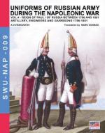 61185 - Viskovatov, A.V. - Uniforms of Russian Army during the Napoleonic war Vol. 04: Reign of Paul I of Russia Between 1796 and 1801. Artillery, Engineers and Garrisons 1796-1801