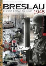 61189 - Gil Martinez, E.M. - Breslau 1945. El ultimo bastion del Reich - Imagenes de Guerra 13