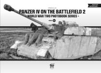 61210 - Ellis, C. - Panzer IV on the Battlefield Vol 2 - WWII Photobook Series Vol 16
