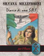 61231 - Millefiorini, S. - Silvana Millefiorini. Diario di una S.A.F.