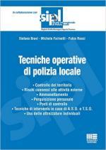 61243 - Bravi-Farinetti-Rossi, S.-M.-F. - Tecniche operative di polizia locale