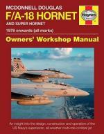 61254 - Davies, S. - McDonnell Douglas F/A-18 Hornet and Super Hornet Owner's Workshop Manual. 1978 onwards (All marks)
