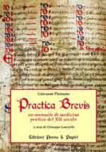 61292 - Lauriello, G. cur - Practica Brevis. Manuale di medicina pratica del XII secolo