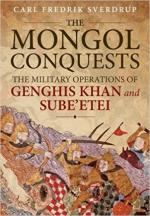 61300 - Sverdrup, C.F. - Mongol Conquests. The Military Operations of Genghis Khan and Sube'Etei (The)