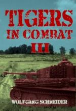 61311 - Schneider, W. - Tigers in Combat III