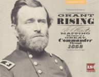 61313 - Knight-Jespersen, J.R.-H. - Grant Rising. Mapping the Career of a Great Commander through 1862
