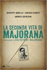 61319 - Borello-Giroffi-Sceresini, G.-L.-A. - Seconda vita di Majorana (La)