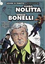 61333 - Burattini, M. - Lezioni di fumetto: Guido Nolitta Sergio Bonelli