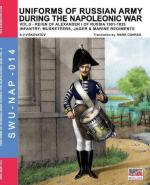 61339 - Viskovatov, A.V. - Uniforms of Russian Army during the Napoleonic war Vol 09 Reign of Alexander I of Russia 1801-1825: Musketeers, Jaeger and Marine
