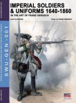 61340 - Gerasch, F. - Imperial Soldiers and Uniforms 1640-1860
