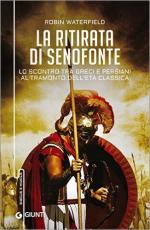 61355 - Waterfield, R. - Ritirata di Senofonte. Lo scontro tra Greci e Persiani al tramonto dell'eta' classica (La)