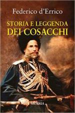 61387 - D'Errico, F. - Storia e leggenda dei cosacchi