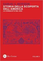 61402 - Morison, S.E. - Storia della scoperta dell'America Vol.2: la conquista del sud