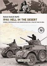 61410 - Papo', P.E. - 1941 Hell in the desert. Stories, photographs and observations on a year of war in Lybia
