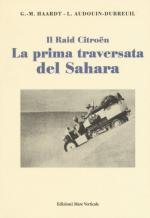 61413 - Haardt-Audouin Dubreui, G.M.-L. - Prima traversata del Sahara (La)