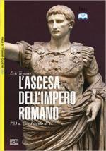61454 - Teyssier, E. - Ascesa dell'Impero Romano 753 a.C.- I secolo d.C. (L')