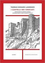 61468 - Lawrence, T.E. - Castelli dei crociati (I)