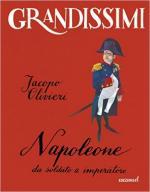 61481 - Olivieri, J. - Napoleone da soldato a Imperatore - Grandissimi