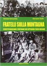 61485 - Sulla-Trota, G.-E. - Fratelli sulla montagna. Esercito brasiliano e partigiani sull'Appennino Tosco-emiliano