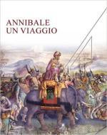61500 - Ciancio-Rossi, A.-F. cur - Annibale. Un viaggio