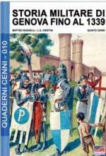 61567 - Redaelli-Cristini-Cenni, M.-L.S.-Q. - Quaderni Cenni 10: Storia militare di Genova fino al 1339