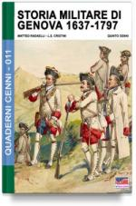 61573 - Cristini-Cenni, L.-Q. - Quaderni Cenni 11: Storia militare di Genova 1637-1746