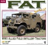 61612 - Baxter-Koran, J.-F. - Special Museum 79: FAT. WWII Allied Field Artillery Tractor