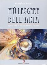61627 - Piano, R. - Piu' leggere dell'aria. Cento anni di volo femminile italiano