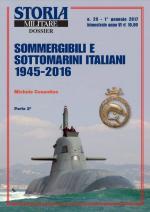 61634 - Cosentino, M. - Sommergibili e sottomarini italiani 1945-2016 Vol 2 - Storia Militare Dossier 29