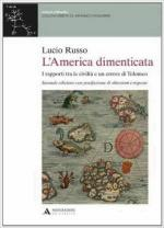 61658 - Russo, L. - America dimenticata. I rapporti tra le civilta' e un errore di Tolomeo (L')