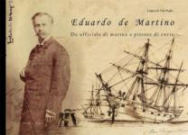 61661 - de Vito Puglia, L. - Eduardo de Martino. Da ufficiale di marina a pittore di corte